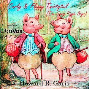 Curly and Floppy Twistytail (The Funny Piggie Boys)
