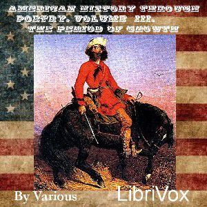 Poems of American History, The Period of Growth