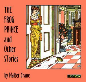 Frog Prince and Other Stories