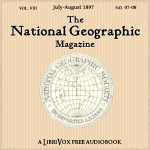 National Geographic Magazine Vol. 08 - 07-08. July-August 1897