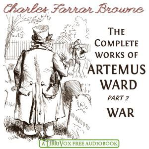 Complete Works of Artemus Ward Part 2, War