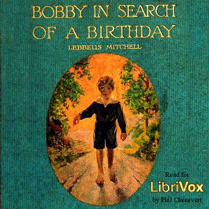 Bobby in Search of a Birthday (version 2)