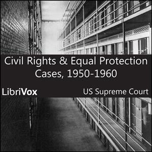 Civil Rights and Equal Protection Cases 1950-1960