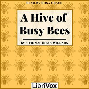 Hive of Busy Bees