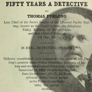 Fifty Years a Detective: 35 Real Detective Stories
