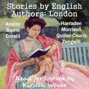 Stories by English Authors: London