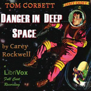 Danger in Deep Space (Dramatic Reading)