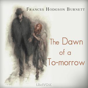 Dawn of a To-morrow