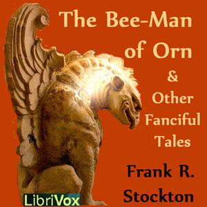Bee-Man of Orn and Other Fanciful Tales