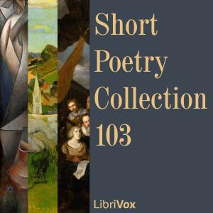 Short Poetry Collection 103