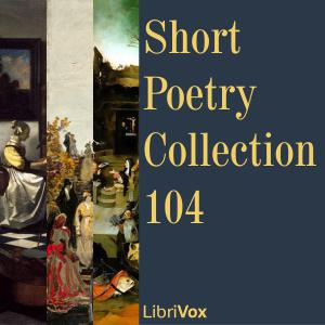 Short Poetry Collection 104