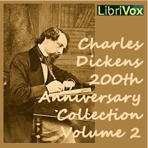 Charles Dickens 200th Anniversary Collection Vol. 2