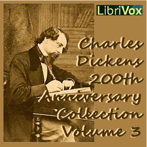 Charles Dickens 200th Anniversary Collection Vol. 3