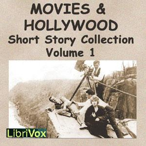 Movies and Hollywood Short Story Collection, Volume 1