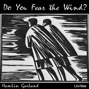 Do You Fear the Wind?