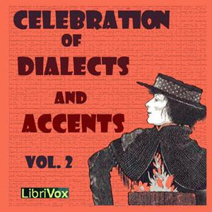 Celebration of Dialects and Accents, Vol 2.