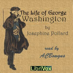 Life of George Washington in Words of One Syllable