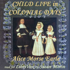 Child Life in Colonial Days