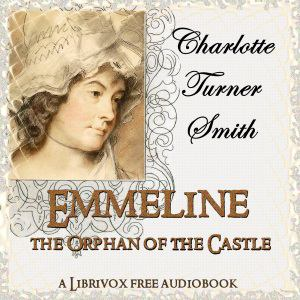 Emmeline, the Orphan of the Castle