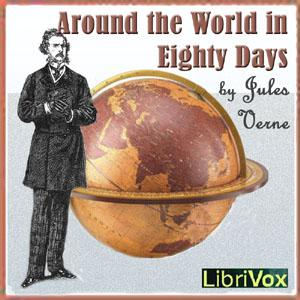 Around the World in Eighty Days (version 5 Dramatic Reading)